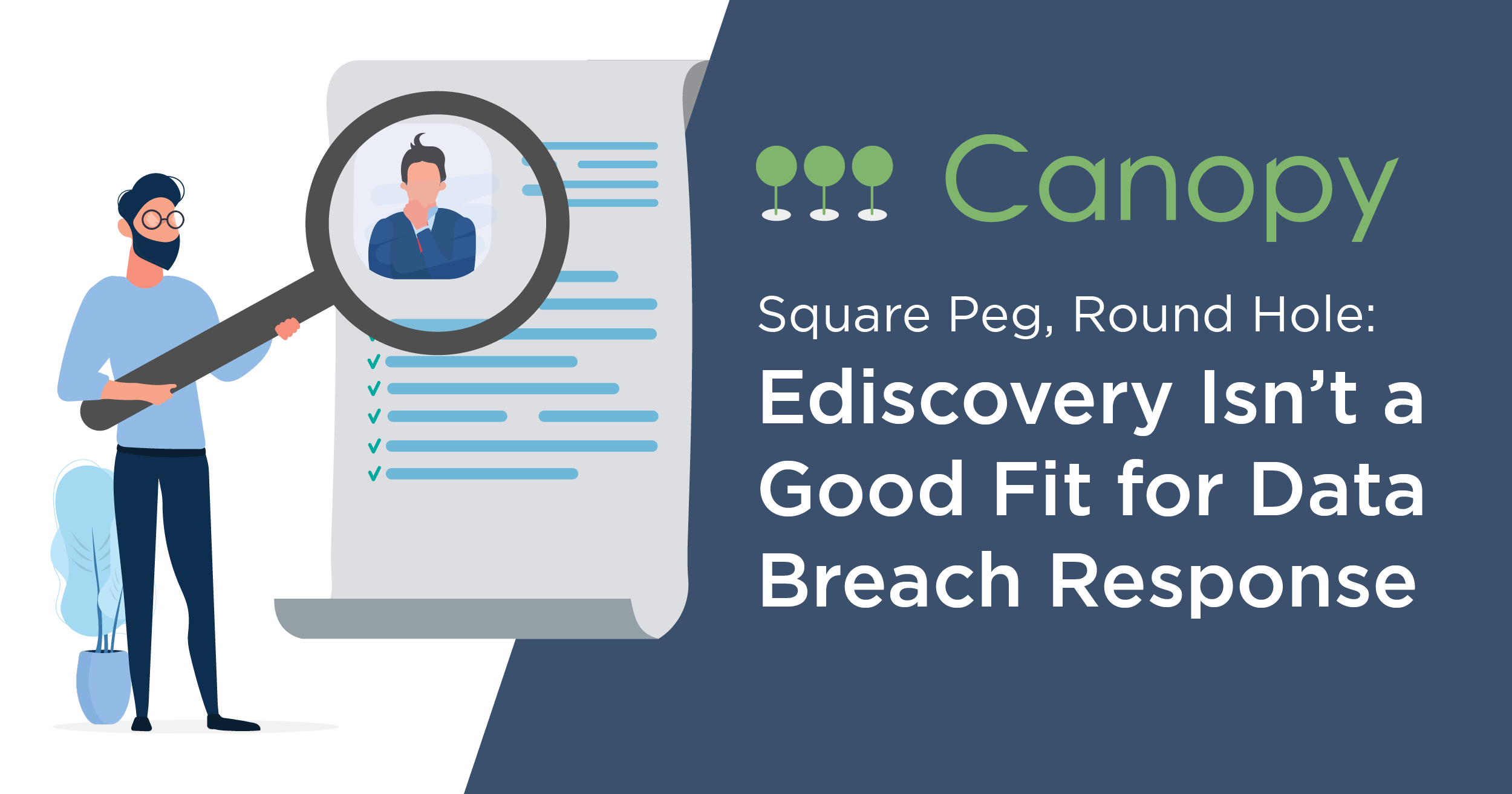 Square Peg, Round Hole: Ediscovery Isn't a Good Fit for Data Breach Response